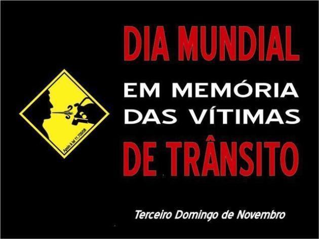 Divulgação do Dia Mundial em Memória das Vitimas de Trânsito
