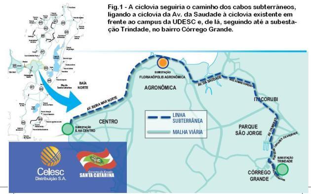 Fig.1 - A ciclovia seguiria o caminho dos cabos subterrâneos, ligando a ciclovia da Av. da Saudade à ciclovia existente em frente ao campus da UDESC e, de lá, seguindo até a subestação Trindade, no bairro Córrego Grande.
