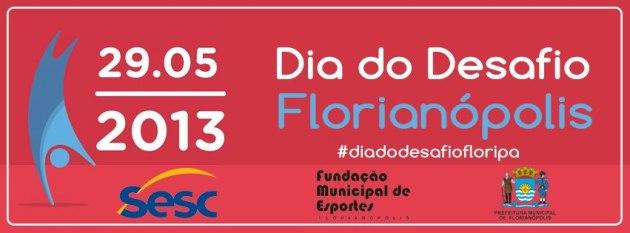 Florianopolis 2013-05-29 Dia do Desafio