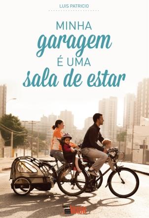 CAPAS MINHA GARAGEM É UMA SALA DE ESTAR LIVRO 13X19 CM 04 09 20